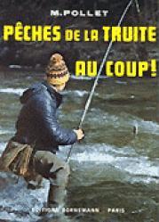Pêches de la truite au coup! - bornemann - 9782851821607 -