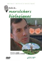 Paroles de... Maraîchers biologiques - educagri - 9782844444905 -