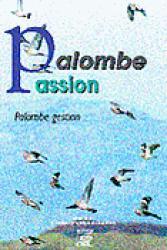Palombe passion Palombe gestion - j et d - 9782841270194 -