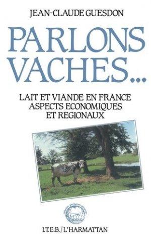 Parlons vaches : lait et viande en France - Code anglophone éditeur Inconnu - 9780107578091 -