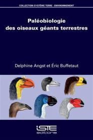 Paléobiologie des oiseaux géants terrestres - iste - 9781784053970 -
