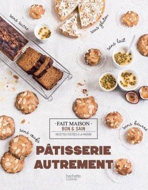 Pâtisserie autrement - Hachette - 9782011713773 -