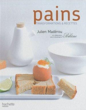 Pain : transformations & recettes - Hachette - 9782012378063 -