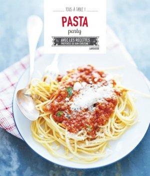 Pasta party. Avec les recettes préférées de Don Corleone ! - Larousse - 9782035899019 -