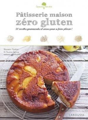 Pâtisserie maison zéro gluten. 50 recettes gourmandes et saines pour se faire plaisir - Larousse - 9782035924155 -
