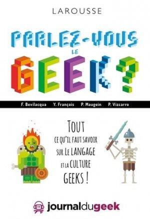 Parlez-vous le geek ? - larousse - 9782035936134 -