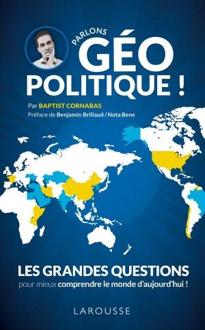 Parlons géopolitique ! - larousse - 9782035969392