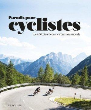 Paradis des cyclistes - Larousse - 9782035996671 -