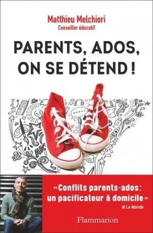 Parents, ados, on se détend ! - flammarion - 9782081425507 -
