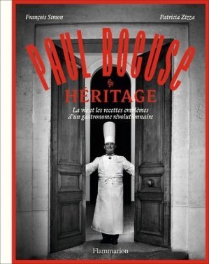 Paul Bocuse héritage - Flammarion - 9782081468467 -