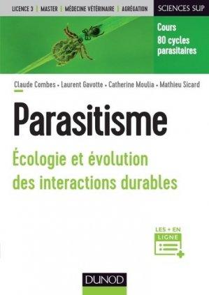 Parasitisme - Ecologie et évolution des interactions durables - dunod - 9782100761722 -