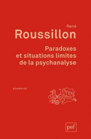 Paradoxes et situations limites de la psychanalyse - puf - presses universitaires de france - 9782130620617 -