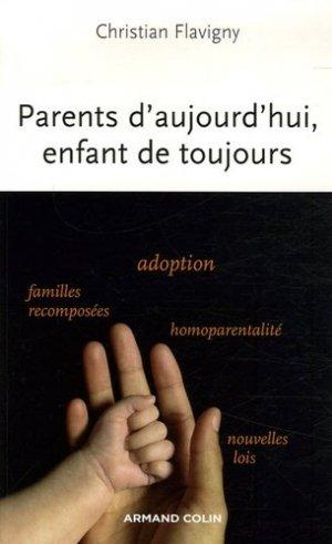 Parents d'aujourd'hui, enfant de toujours - Armand Colin - 9782200346379 -