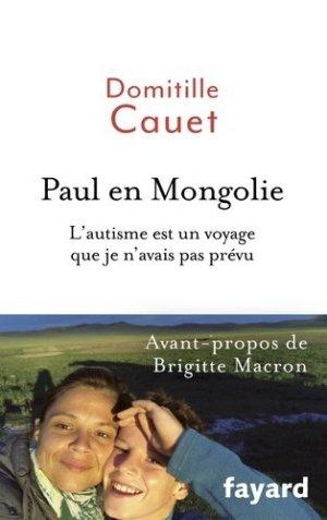 Paul en Mongolie - fayard - 9782213706320 -