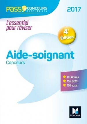 Pass'Concours - Concours Aide-soignant 2017 - foucher - 9782216141623 -