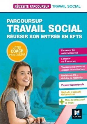 Parcoursup Travail social Réussir son entrée en EFTS - foucher - 9782216156207 -