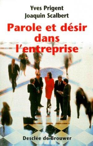 Parole et désir dans l'entreprise - Desclée de Brouwer - 9782220044385 -