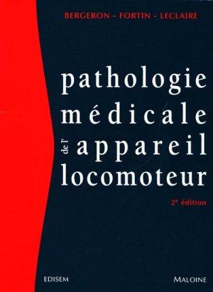 Pathologie médicale de l'appareil locomoteur - édisem / maloine - 9782224030186 -