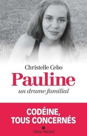 Pauline, un drame familial - albin michel - 9782226441775