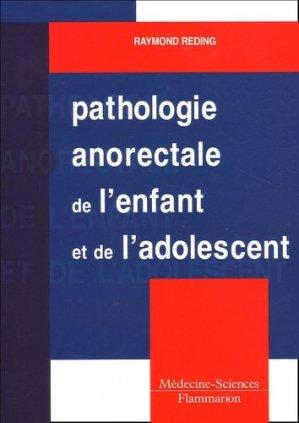 Pathologie anorectale de l'enfant et de l'adolescent - lavoisier msp - 9782257121721