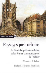 Paysages post-urbains - cnrs - 9782271083012 -