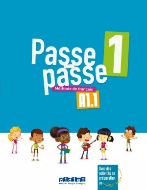 PASSE-PASSE 1 A1.1 LIVRE ELEVE - didier - 9782278087204 -