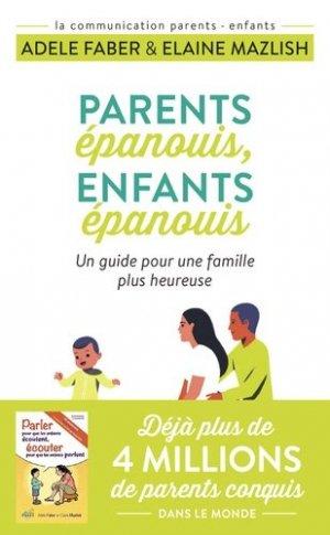 Parents épanouis, enfants épanouis - J'ai lu - 9782290223284 -