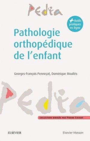 Pathologie orthopédique en pédiatrie - elsevier / masson - 9782294750304 -