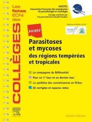 Parasitoses et mycoses des régions tempérées et tropicales - elsevier / masson - 9782294762420 -