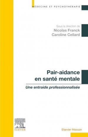 Pair-aidance en santé mentale - elsevier / masson - 9782294771194 -