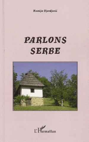 Parlons Serbe - l'harmattan - 9782296542099 -