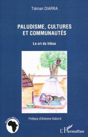Paludisme, cultures et communautés - l'harmattan - 9782296963047 -