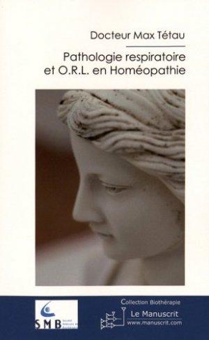 Pathologie respiratoire et ORL en homéopathie - le manuscrit - 9782304033489 - majbook ème édition, majbook 1ère édition, livre ecn major, livre ecn, fiche ecn