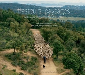 Pasteurs, paysages - actes sud - 9782330063375 -