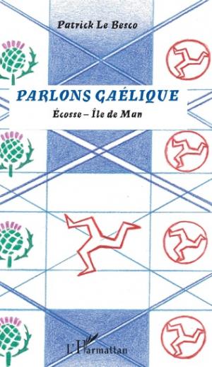 Parlons gaélique - L'Harmattan - 9782343086323 -