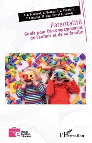 Parentalité. Guide pour l'accompagnement de l'enfant et de sa famille - l'harmattan - 9782343198354 -
