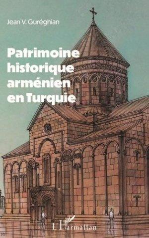 Patrimoine historique arménien en Turquie - l'harmattan - 9782343207513 -