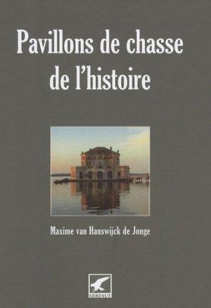 Pavillons de chasse de l'histoire - gerfaut - 9782351910313 -