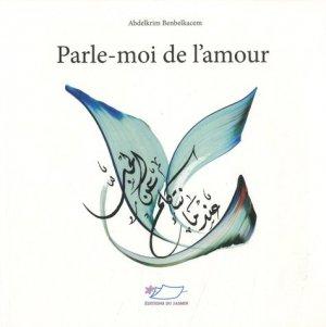 Parle-moi de l'amour. Edition bilingue français-arabe - Editions du Jasmin - 9782352842293 -