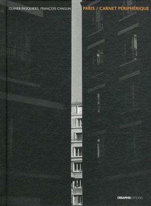 Paris / carnet périphérique - creaphis - 9782354280451 - majbook ème édition, majbook 1ère édition, livre ecn major, livre ecn, fiche ecn