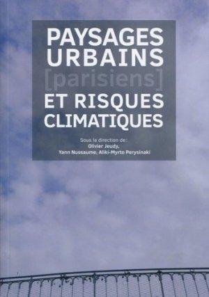 Paysages urbains (parisiens) et risques climatiques - archibooks - 9782357334151 -