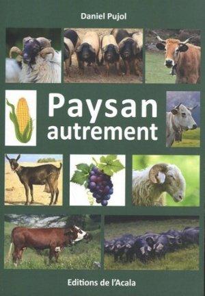 Paysan autrement - acala (les editions de l') - 9782362002236 -