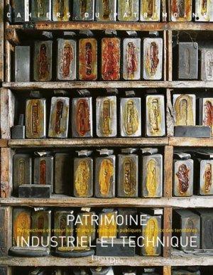 Patrimoine industriel et technique - lieux dits - 9782362190353 -