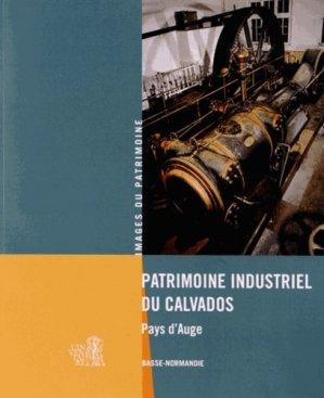 Patrimoine industriel du Calvados - lieux dits - 9782362190551 -