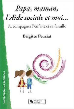Papa, maman, l'aide sociale et... moi - Chronique Sociale - 9782367175874 -