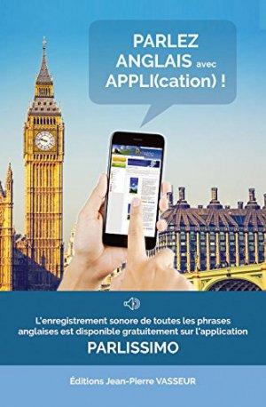 Parlez anglais avec appli(cation) ! - vasseur - 9782368300640 -