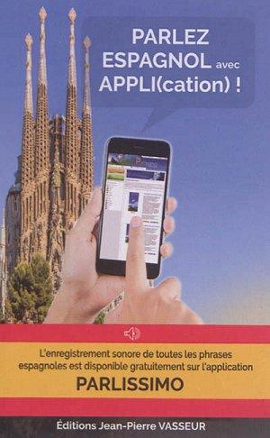 Parlez espagnol avec appli(cation) ! - vasseur - 9782368300657 -