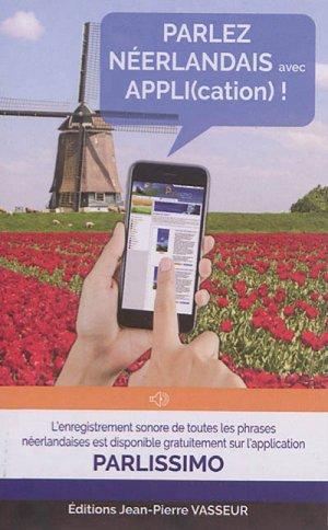 Parlez néerlandais avec appli(cation) ! - vasseur - 9782368300695 -