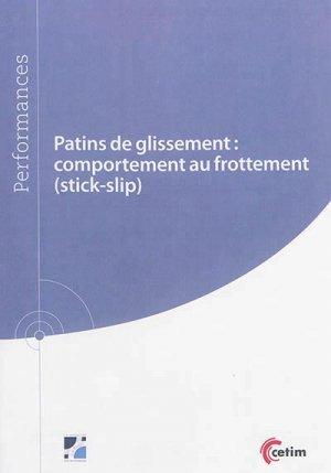Patins de glissement : comportement au frottement (stick-slip) - cetim - 9782368940594 -