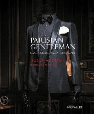 Parisian Gentleman. Eloge de l'élégance à la française - Intervalles - 9782369560265 -